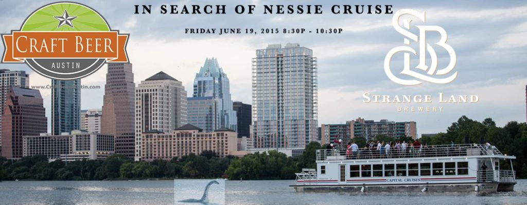 Banner for In Search of Nessie Cruise Strange Land Brewery Nessy on Ladybird Lake Craft Beer Austin