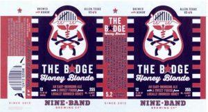 Nine Band - The Badge