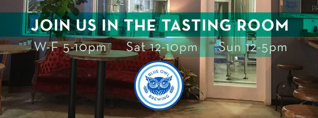 Tasting Room Hours for The First Production Sour Mash Brewery: Blue Owl Brewing