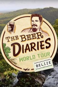 The Beer Diaries World Tour: The Beer of Belize poster