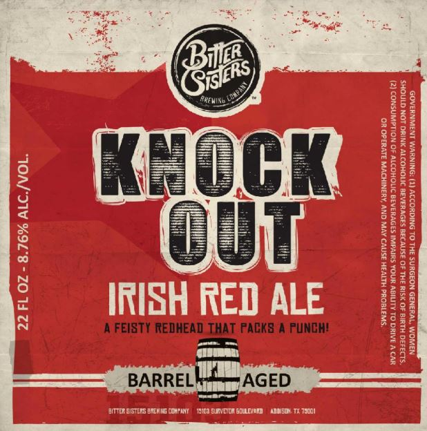 bitter sisters barrel aged knock out irish stout TABC Label and Brewery Approvals February 26 2016
