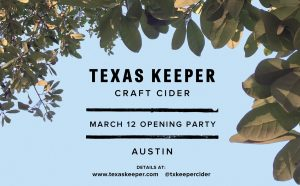 Texas Keeper Openning Party Austin Craft Beer Events Mar 7th to Mar 13th 2016