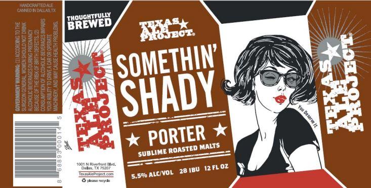 texas ale project somethin shady