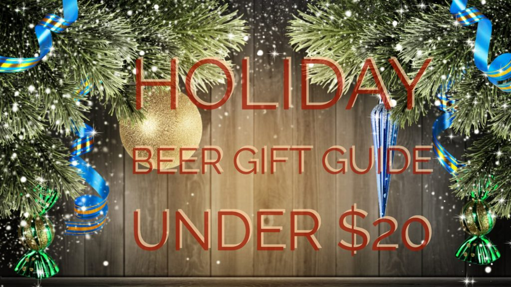 Holiday Beer Gift Guide Under $20