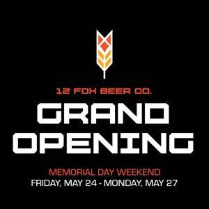 12 Fox Beer Company: Grand Opening