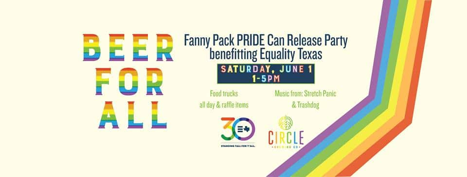 Equality Texas and Circle Brewing PRIDE Can Release
